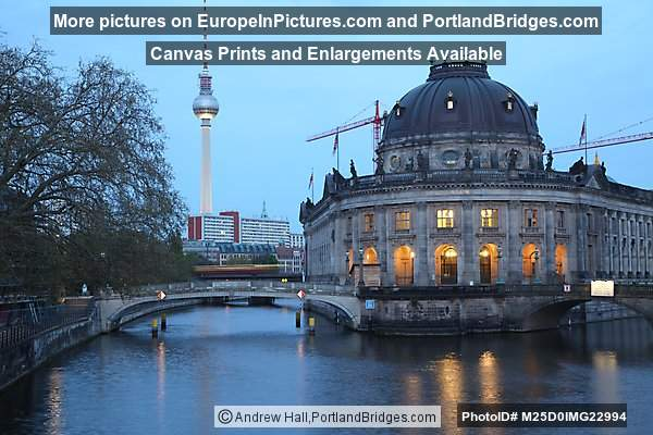 Berlin TV Tower, Bode Museum, Spree River, Dusk
