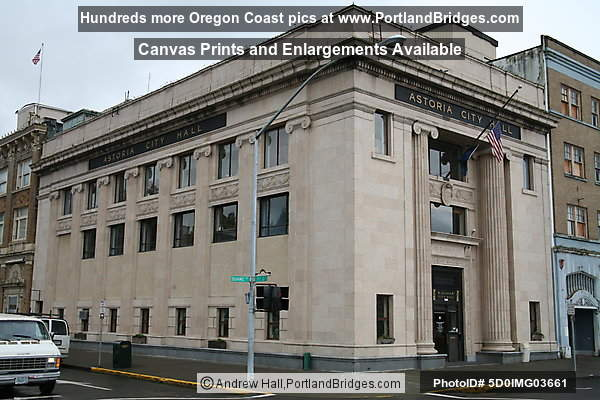 Downtown Astoria, Oregon:  Astoria City Hall
