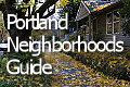 Portland Neighborhoods Guide